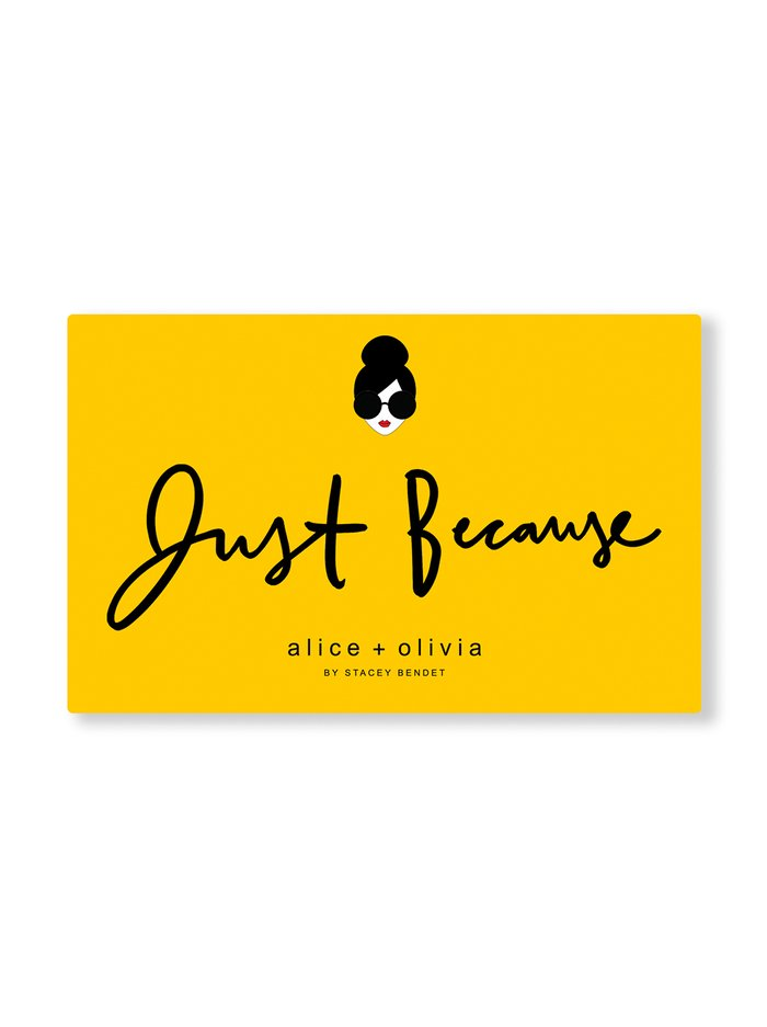 JUST BECAUSE E-GIFT CARD -